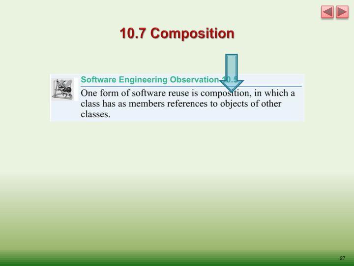 10.7 Composition