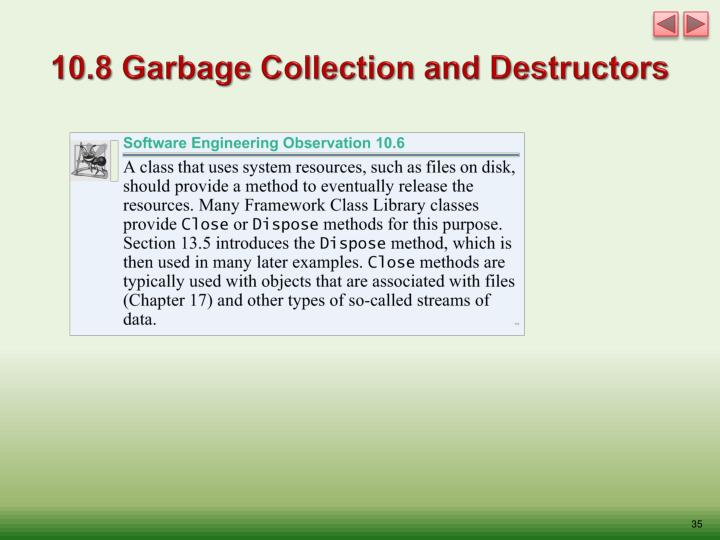 10.8 Garbage Collection and Destructors