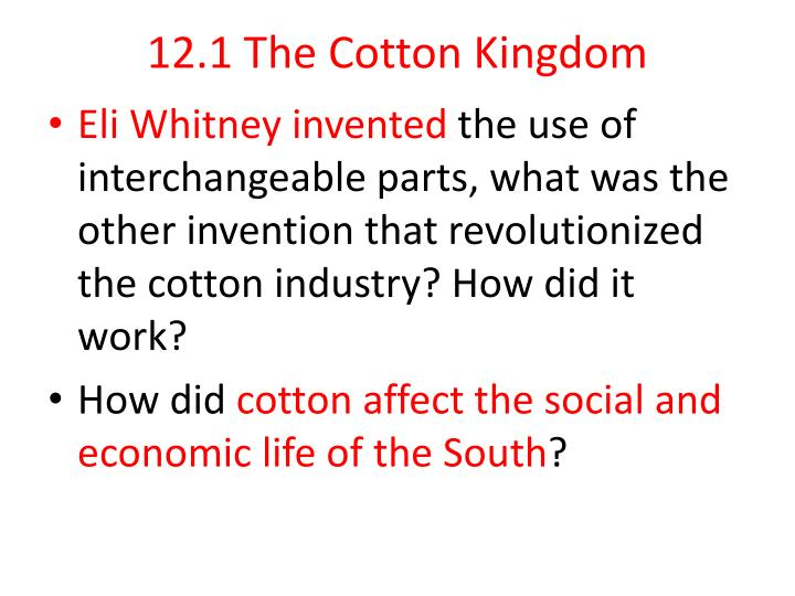 12.1 The Cotton Kingdom