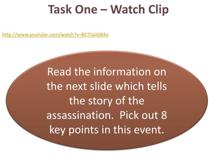 Task One – Watch Clip