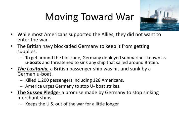 Moving Toward War