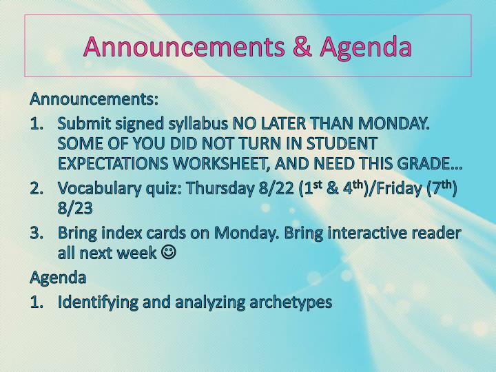Announcements & Agenda