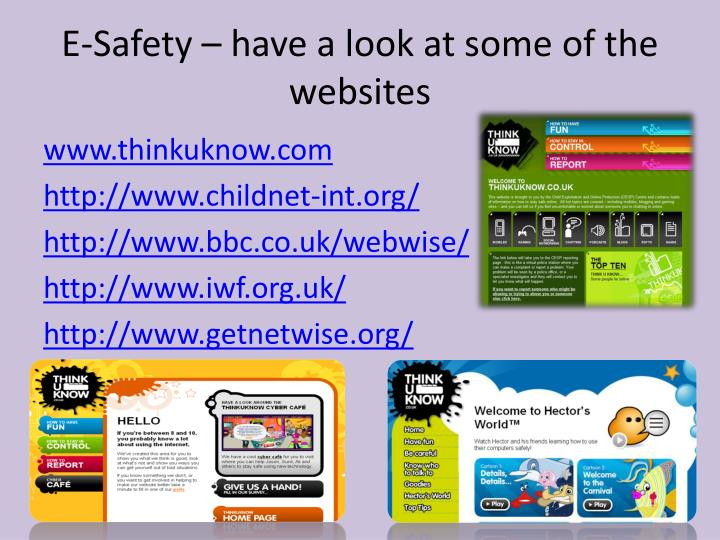 E-Safety – have a look at some of the websites