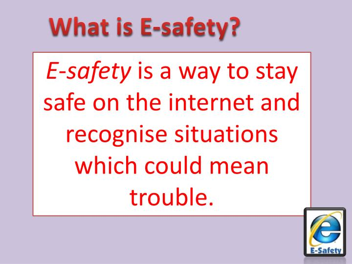 What is E-safety?