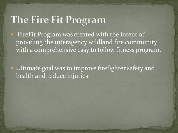 The fire fit program