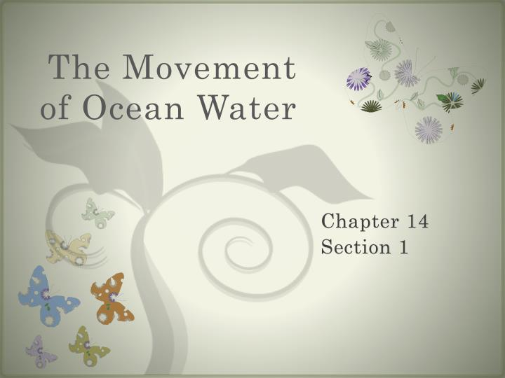 The Movement of Ocean Water