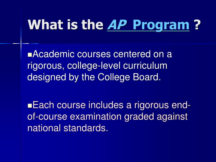 What is the ap program
