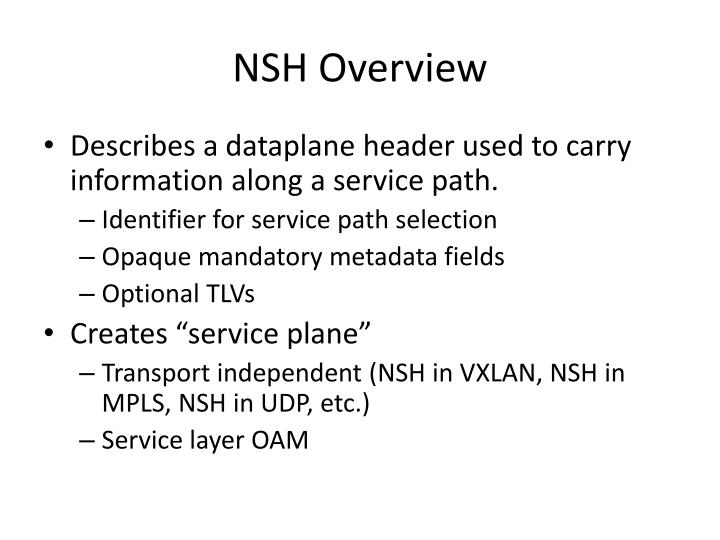 Nsh overview