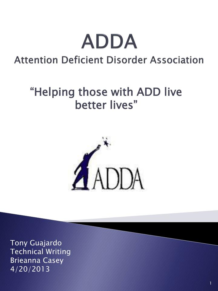 Adda attention deficient disorder association