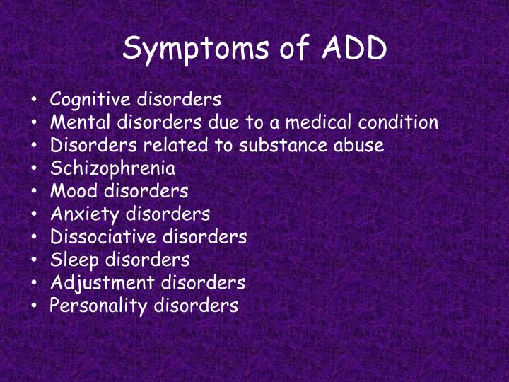 Symptoms of ADD