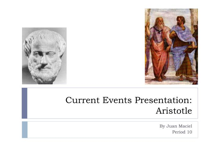 Current events presentation aristotle