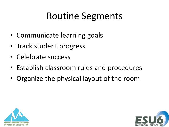 Routine Segments