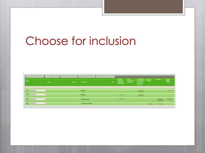 Choose for inclusion