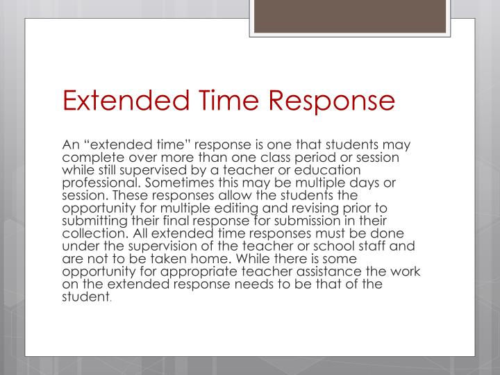 Extended Time Response