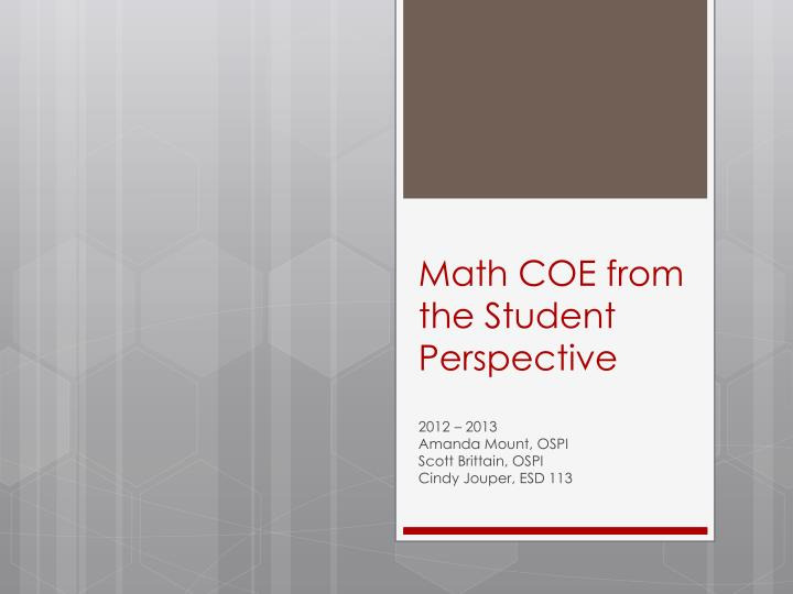 Math coe from the student perspective