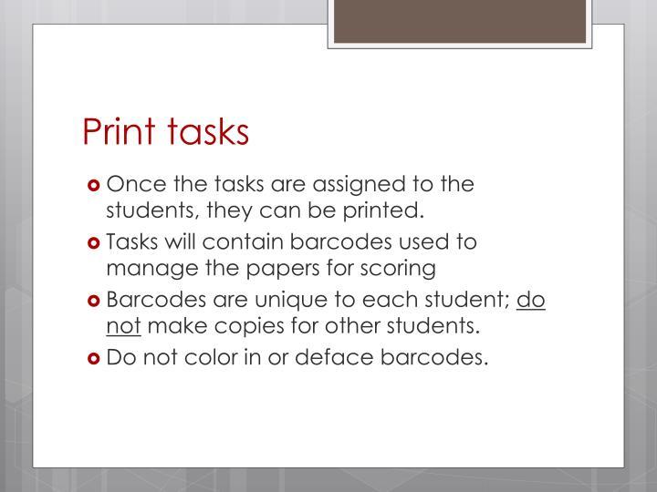 Print tasks