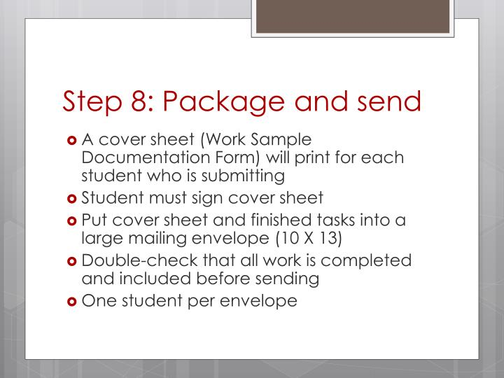 Step 8: Package and send