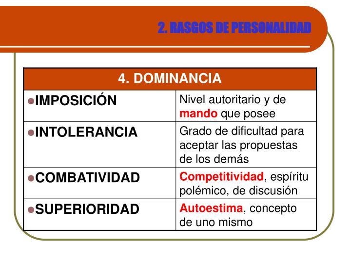 2. RASGOS DE PERSONALIDAD