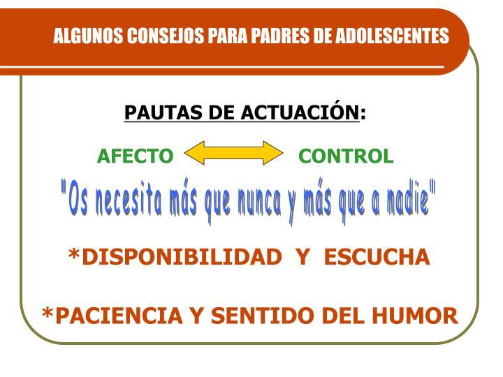 ALGUNOS CONSEJOS PARA PADRES DE ADOLESCENTES