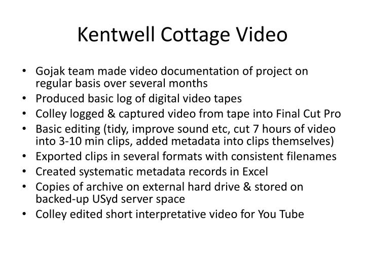 Kentwell cottage video