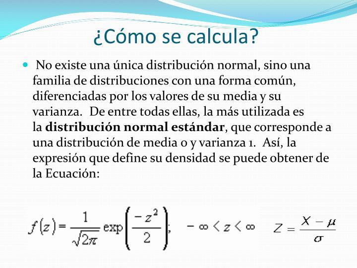 ¿Cómo se calcula?