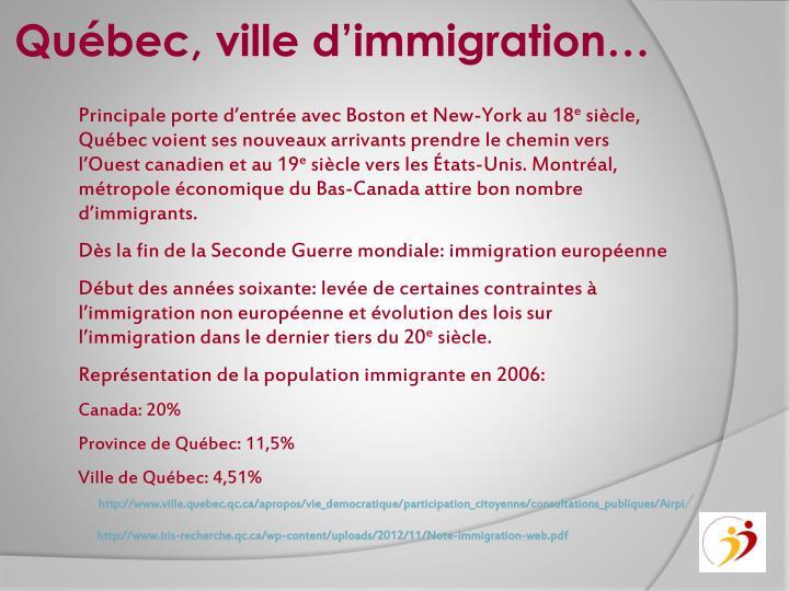 Québec, ville d'immigration…