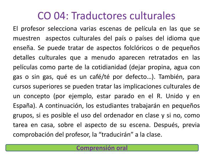 CO 04: Traductores culturales