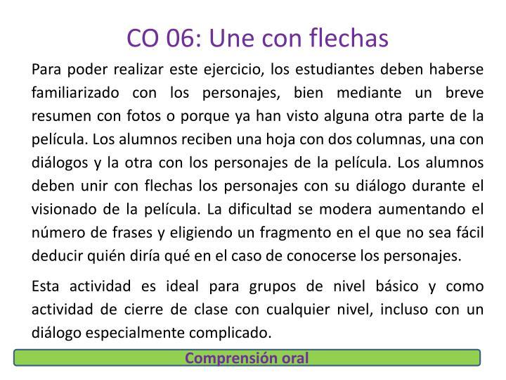 CO 06: Une con flechas