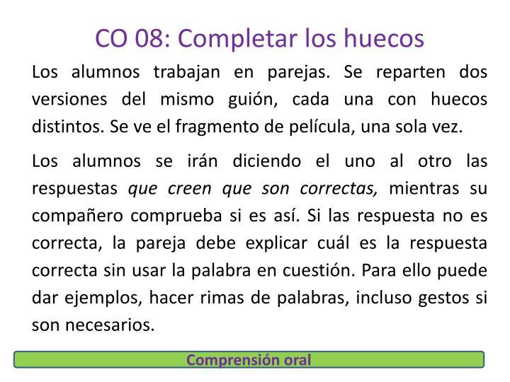 CO 08: Completar los huecos