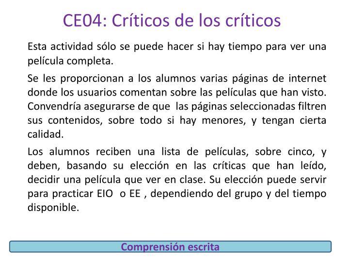 CE04: Críticos de los críticos