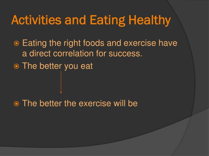 Activities and Eating Healthy