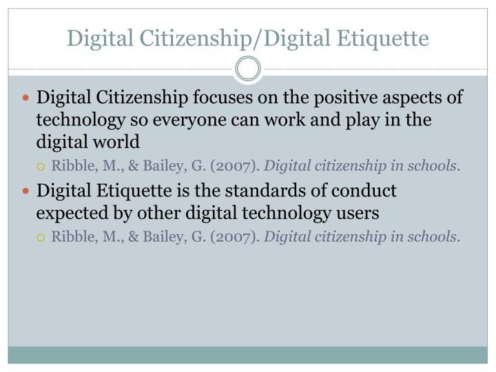 Digital Citizenship/Digital Etiquette