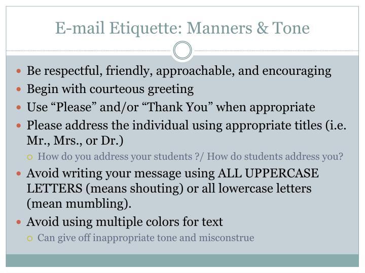 E-mail Etiquette: Manners & Tone