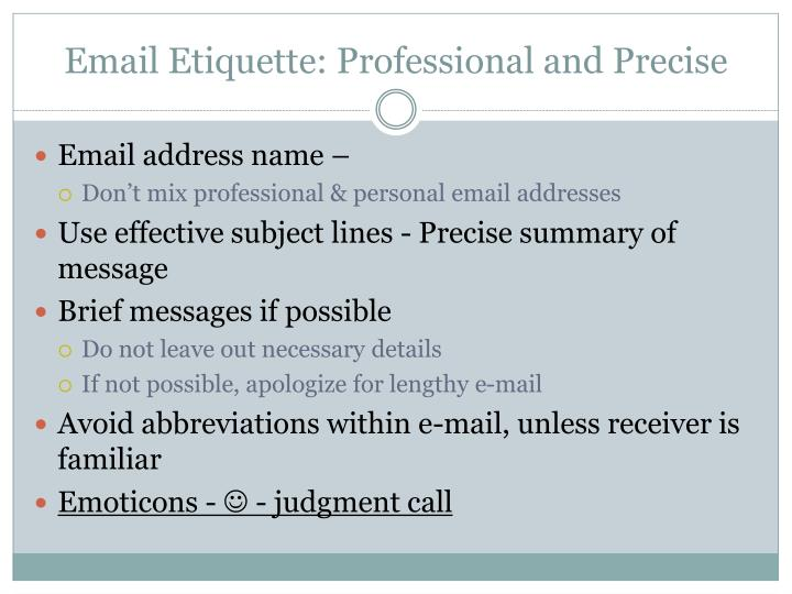 Email Etiquette: Professional and Precise