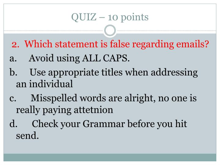 QUIZ – 10 points