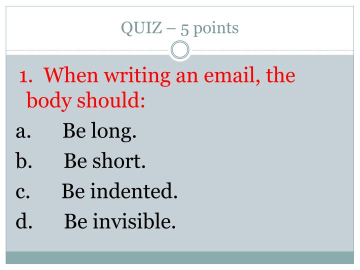 QUIZ – 5 points