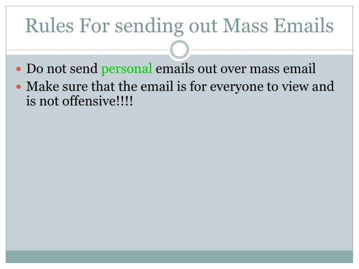 Rules For sending out Mass Emails