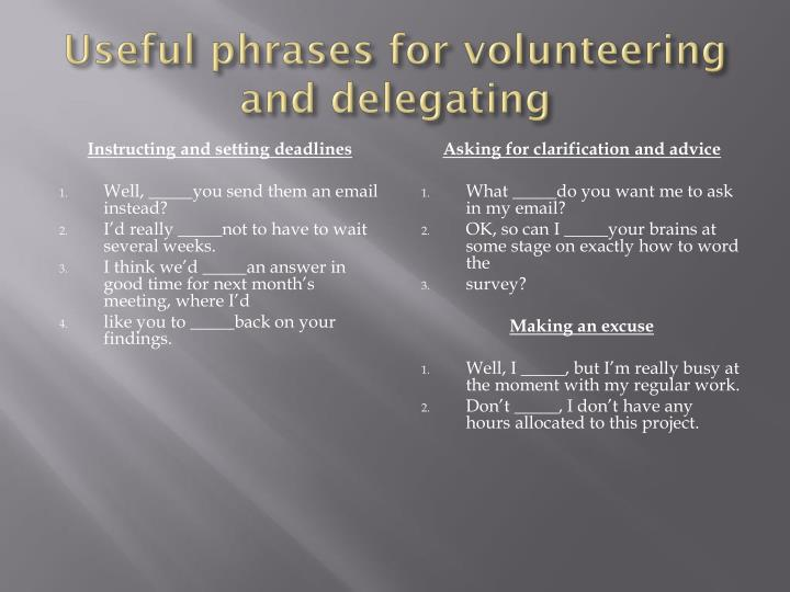 Useful phrases for volunteering and delegating