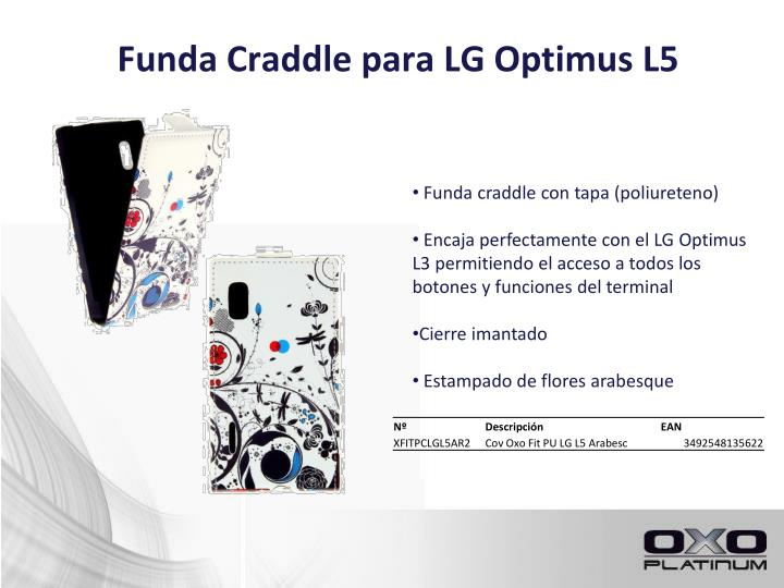 Funda craddle para lg optimus l5