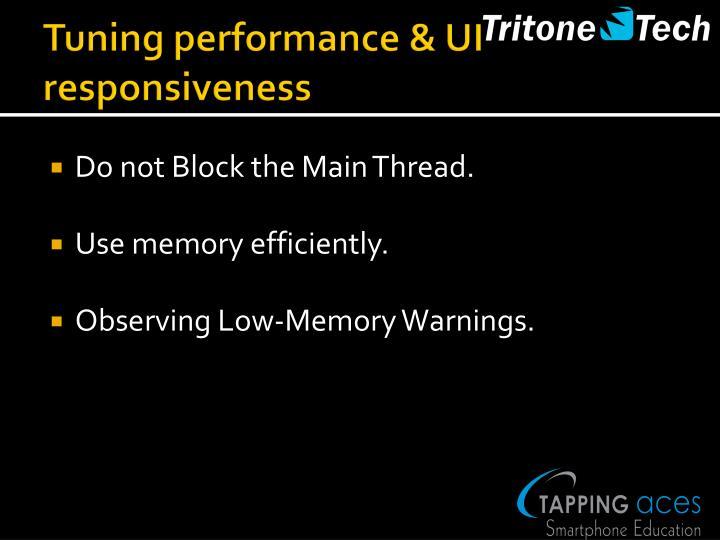 Tuning performance & UI responsiveness