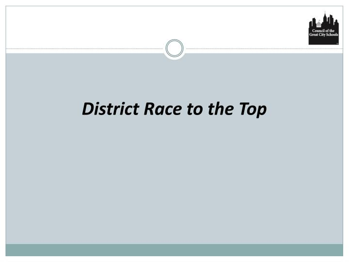 District Race to the Top