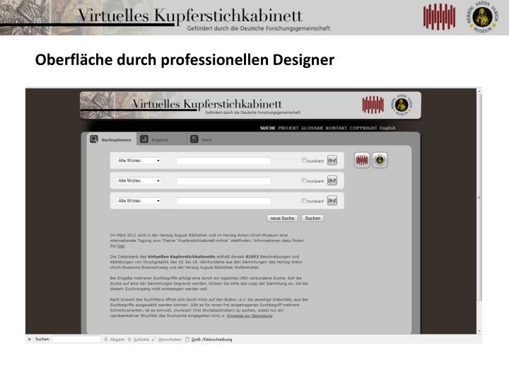 Oberfläche durch professionellen Designer