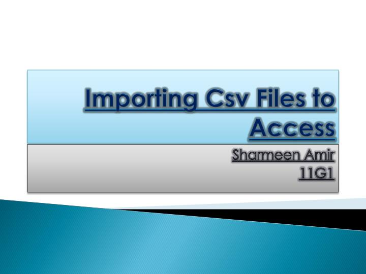 Importing csv files to access