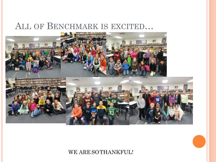 All of Benchmark is excited…