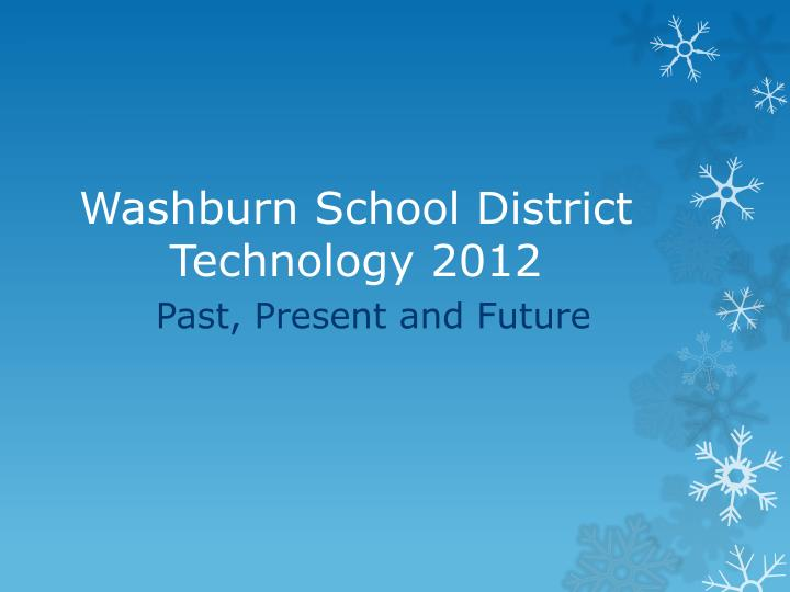 Washburn school district technology 2012