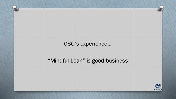 OSG's experience…