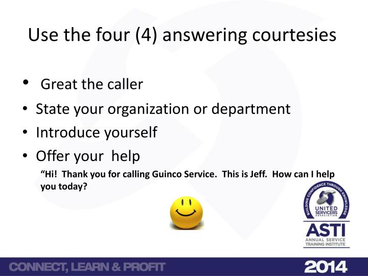 Use the four (4) answering