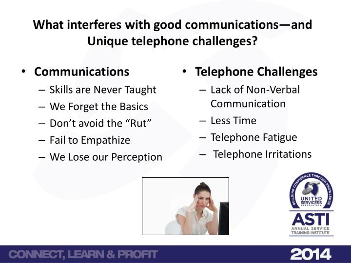 What interferes with good communications—and