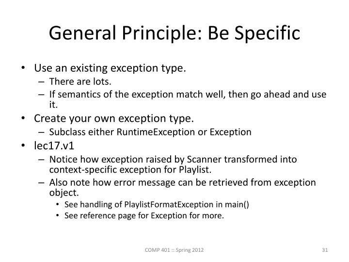 General Principle: Be Specific
