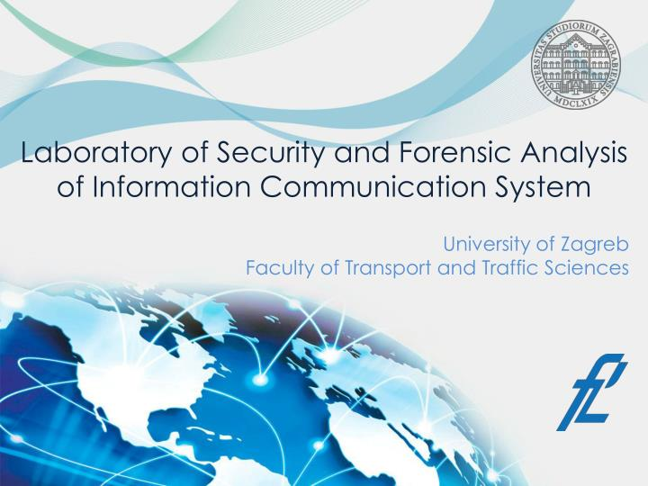 Laboratory of security and forensic analysis of information communication system
